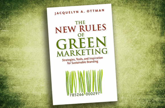 The New Rules of Green Marketing.