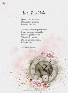 Vida Tras Vida, Un Hermoso poema de amor, palabras, poesias, poema, para dia san valentin Por poeta y escritora Clairel Estevez