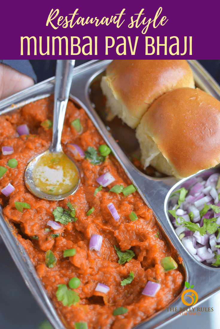 Pav Bhaji How To Make Pav Bhaji Video Recipe Thebellyrulesthemind Recipe Pav Bhaji Bhaji Recipe Recipes