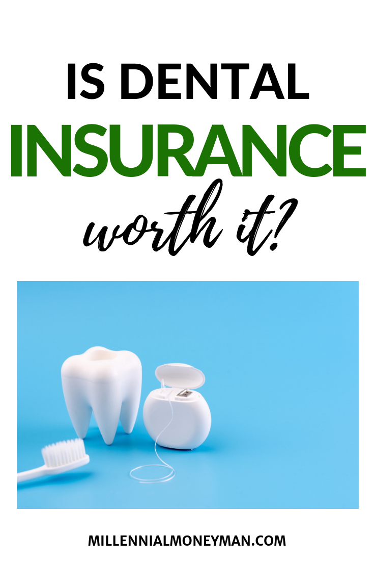 Is Dental Insurance Worth It Dental Insurance Health Insurance