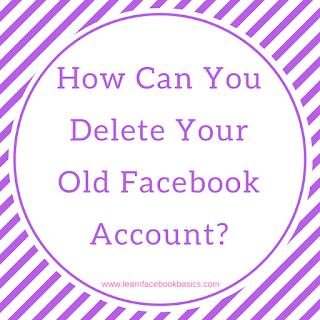 How Can You Delete Your Old Facebook Account How To Deletefacebook Https Ift Tt 2qqt7v3 Old Facebook Facebook Help Center How To Use Facebook