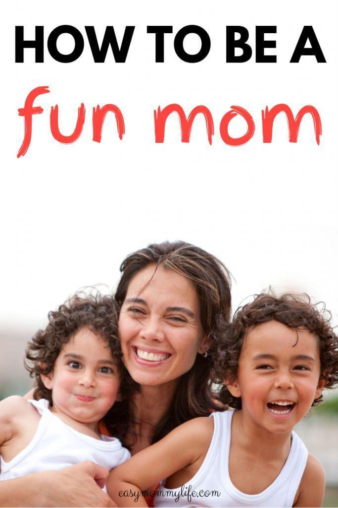 How To Be A Fun Mom And Connect With Your Kids
