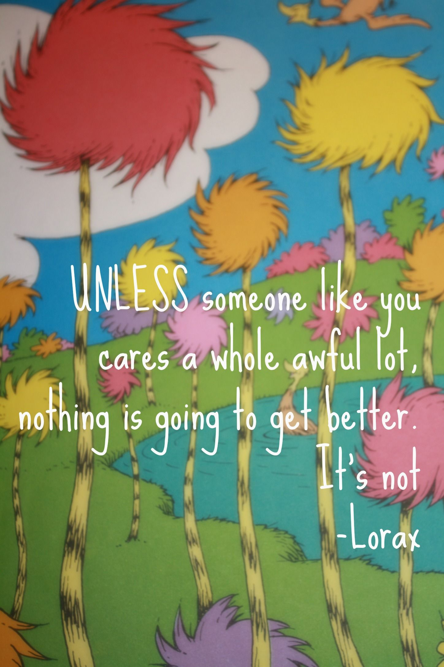 Celebrate dr seuss birthday or anyway with these free dr seuss quote - Dr Seuss Characters The Lorax Is Our Family S Favorite Dr Seuss Character