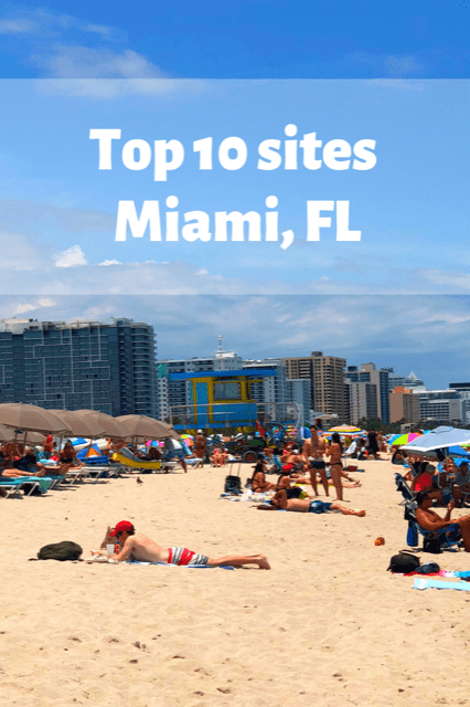 10 Most Important Things To Do In Miami Florida The Top Ten Traveler In 2021 Miami Travel Travel Usa America Travel