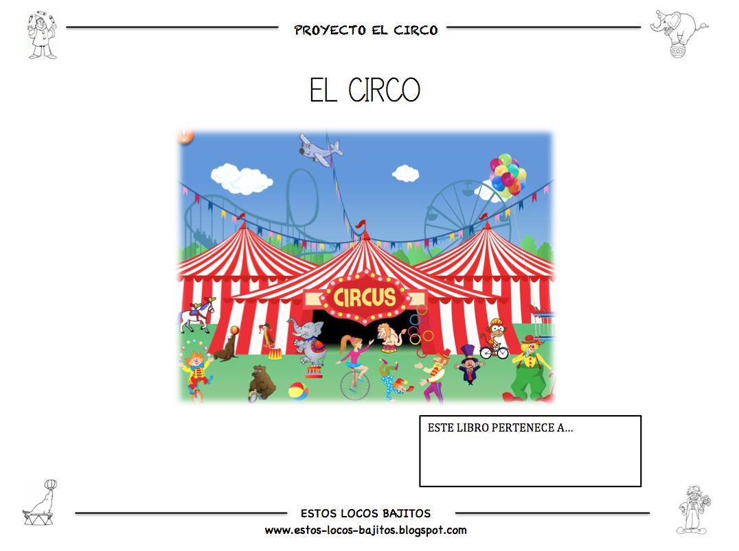 Estos locos bajitos fichas proyecto el circo fiestas pinterest estos locos bajitos fichas proyecto el circo fandeluxe Image collections