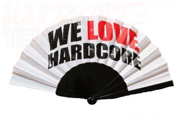 WE LOVE HARDCORE FAN