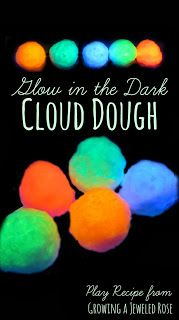Glow in the Dark Cloud Dough Recipe from Growing a Jeweled Rose