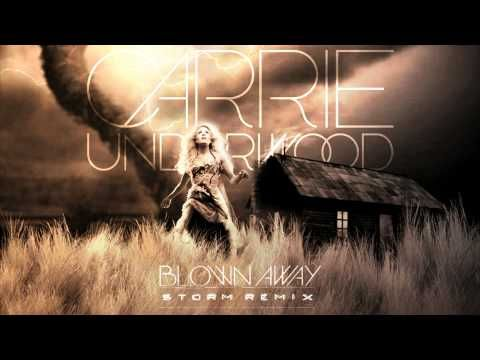 This Is So Cool Carrie Underwood Blown Away Storm Remix