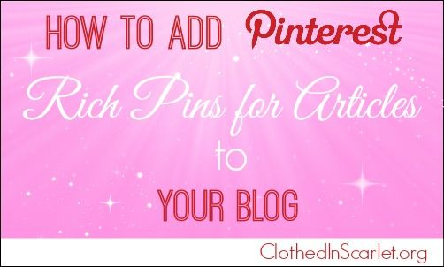 How to Add Pinterest Rich Pins for Articles to Your Blog