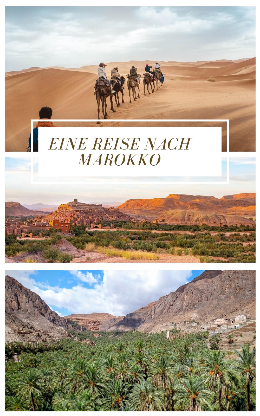 Eine Reise Nach Marokko Der Reisefuhrer Mit Den Wichtigsten Infos In 2020 Marokko Reisen Marokko Urlaub Marokko