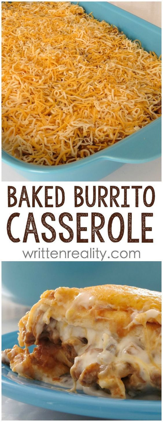 Easy Baked Burrito Casserole #easymexicanfoodrecipes