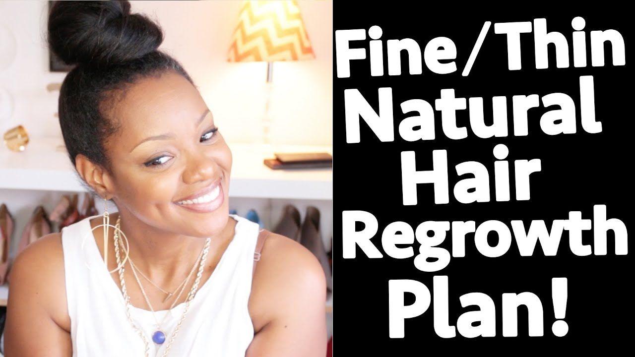 Fine Natural Hair Regrowth Plan: Shedding, Breakage, Edges, Thickness   BorderHammer