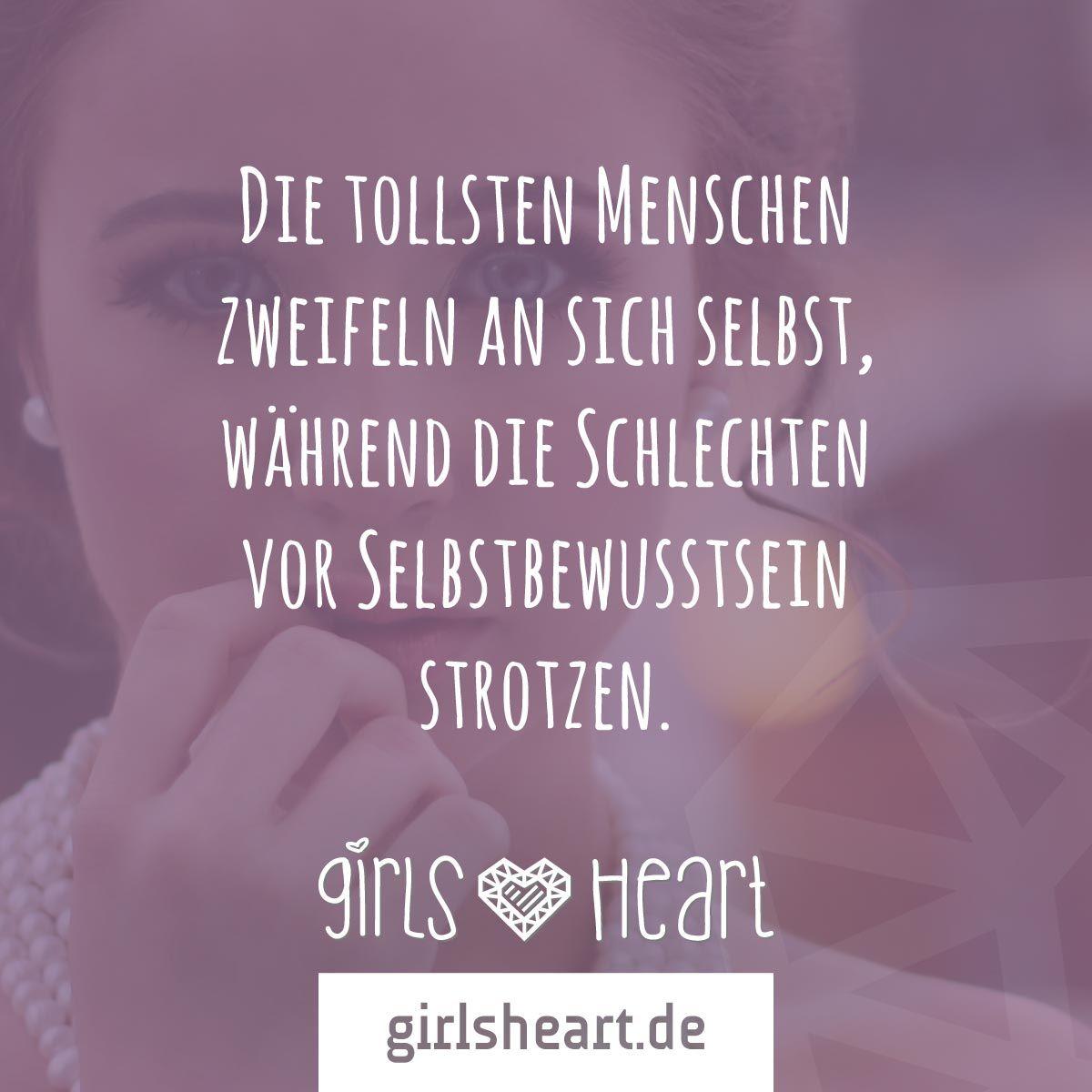 zweifel sprüche Mehr Sprüche auf: .girlsheart.de #toll #gut #lieb #nett  zweifel sprüche
