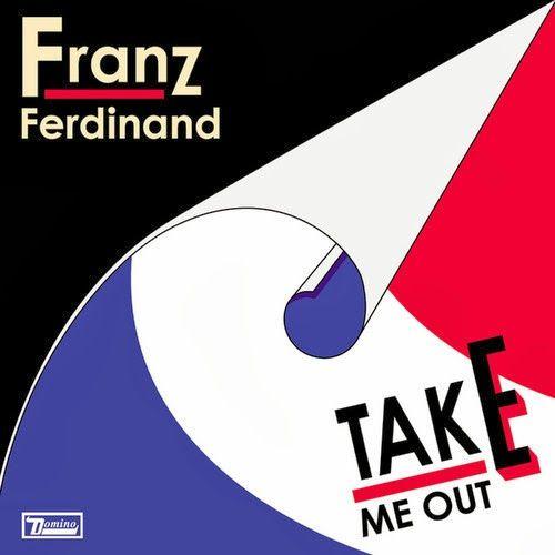 "Franz Ferdinand :: ""Take Me Out"" (Daft Punk Remix)"