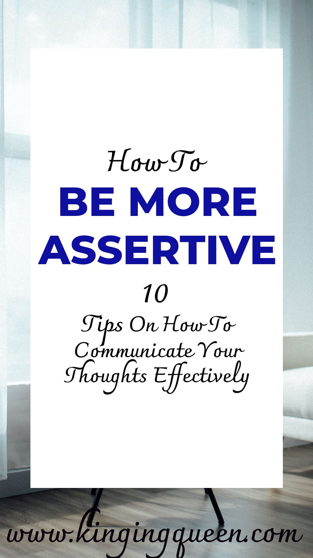 Tips for being assertive. How to be more assertive Kinging
