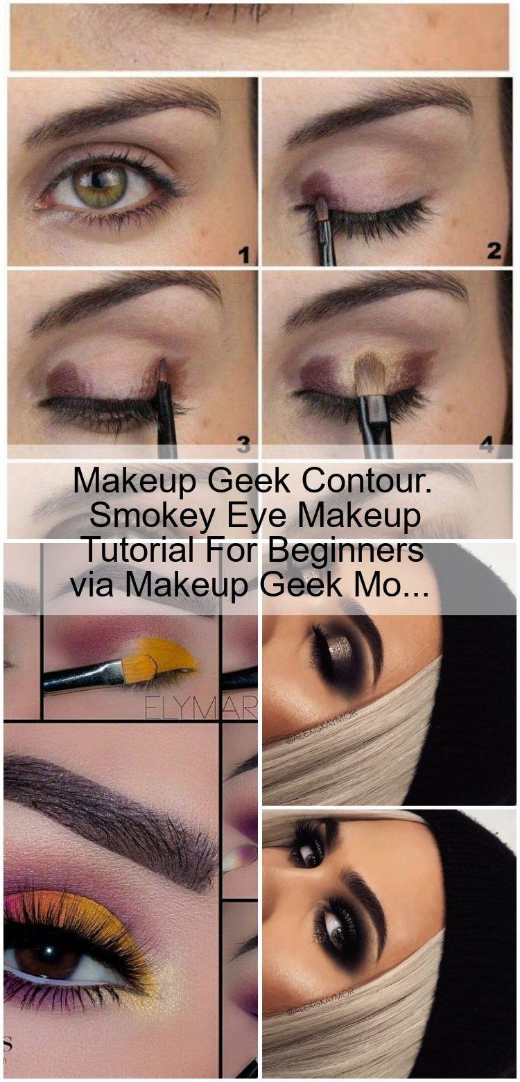Photo of Makeup Geek Contour. Smokey Eye Makeup Tutorial For Beginners via Makeup Geek Mo…