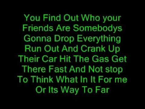 you find out who your friends are song lyrics
