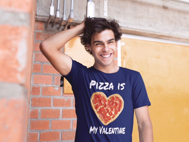 Pizza Is My Valentine - For Single Man