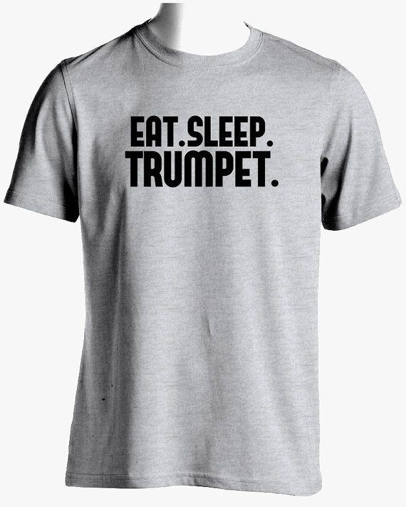 f0262521a Trumpet Shirt-Eat Sleep Trumpet T Shirt by SuperCoolTShirts | Mitch ...