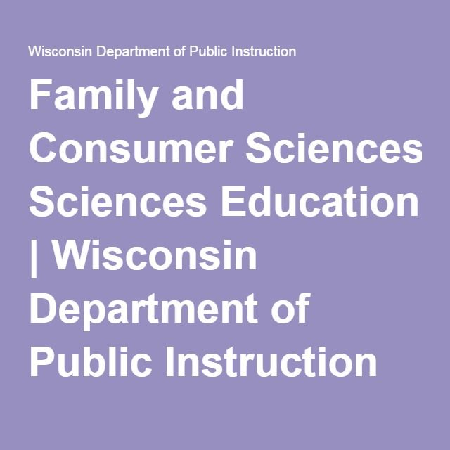 Family And Consumer Sciences Education Wisconsin Department Of