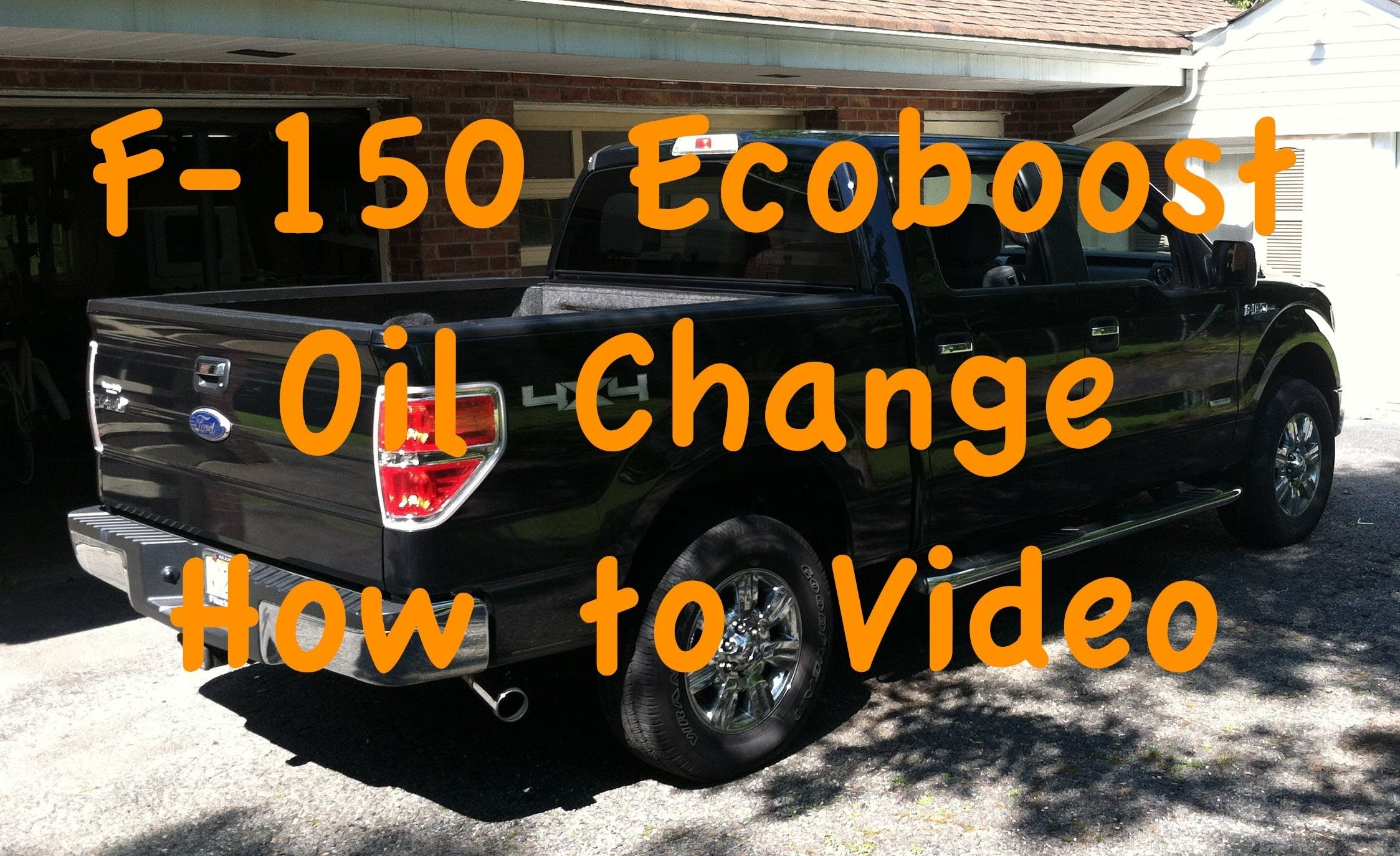 F 150 Ecoboost Oil Change How To Video Oil Change Best Oils Oils