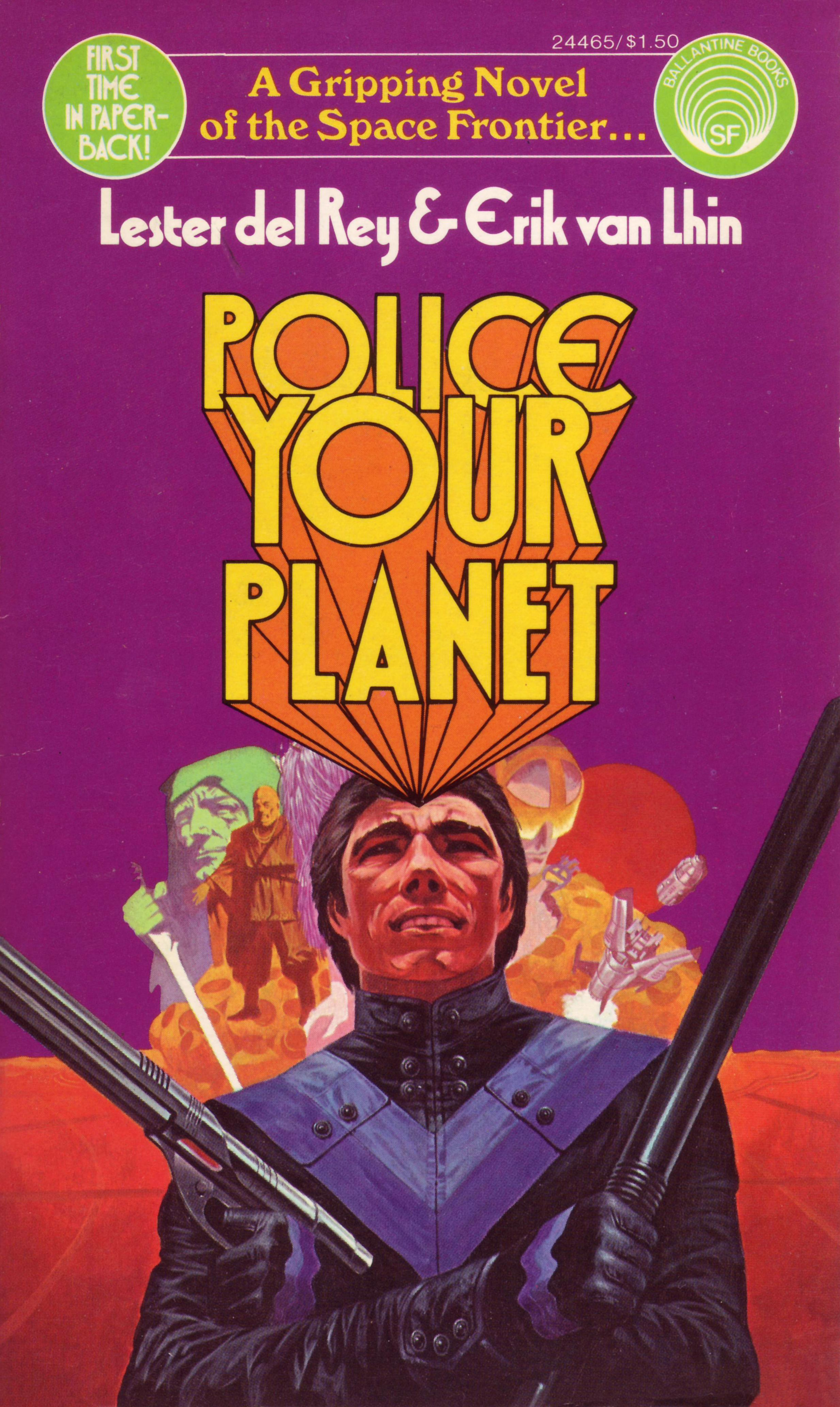 Image for Police Your Planet by del Rey, Lester and van Lhin, Erik