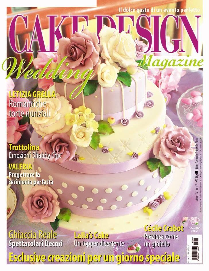 La mia torta in copertina su Cake Design Cucina chic https://www ...