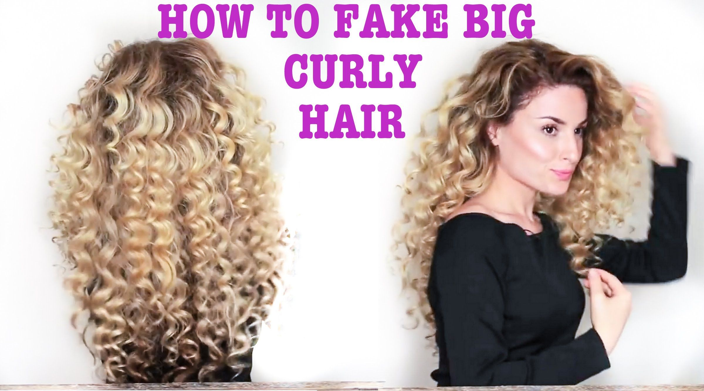 How To Fake Big Naturally Curly Hair With Subs Curly Hair Styles Naturally Curly Hair Styles Perfect Curly Hair