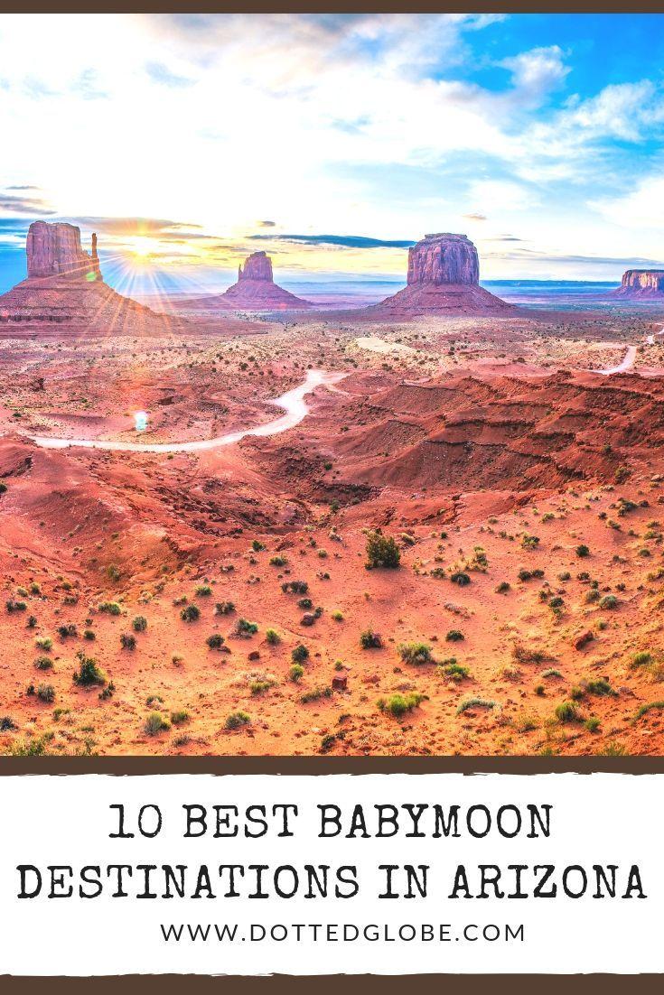 10 Best Babymoon Destinations In Arizona