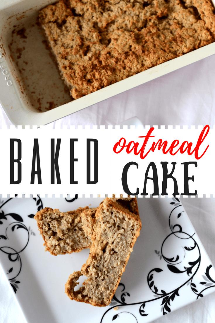 Baked Oatmeal Cake An Alternative To Porridge Just As Healthy Recipe Oatmeal Cake Baking Baked Oatmeal