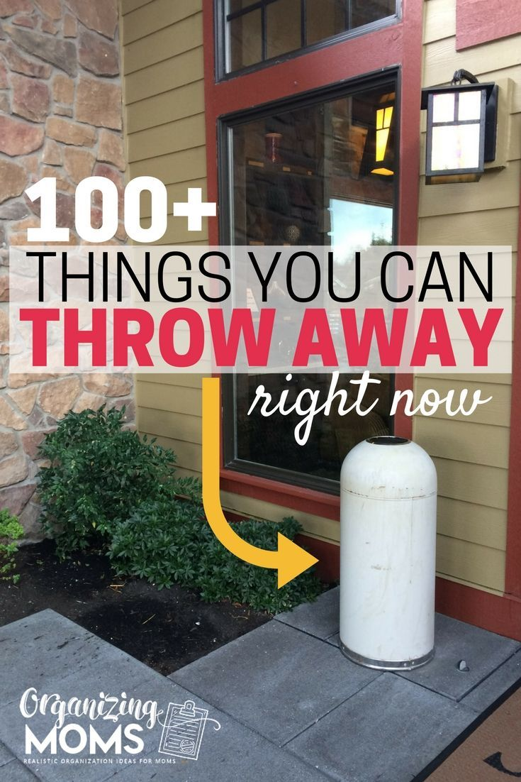 100+ Things To Get Rid of Today