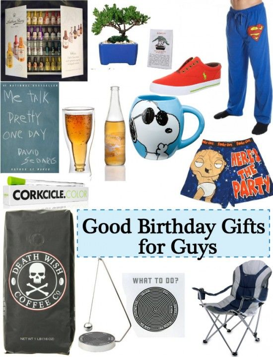 Good Gift Ideas For Guys Birthday Gifts
