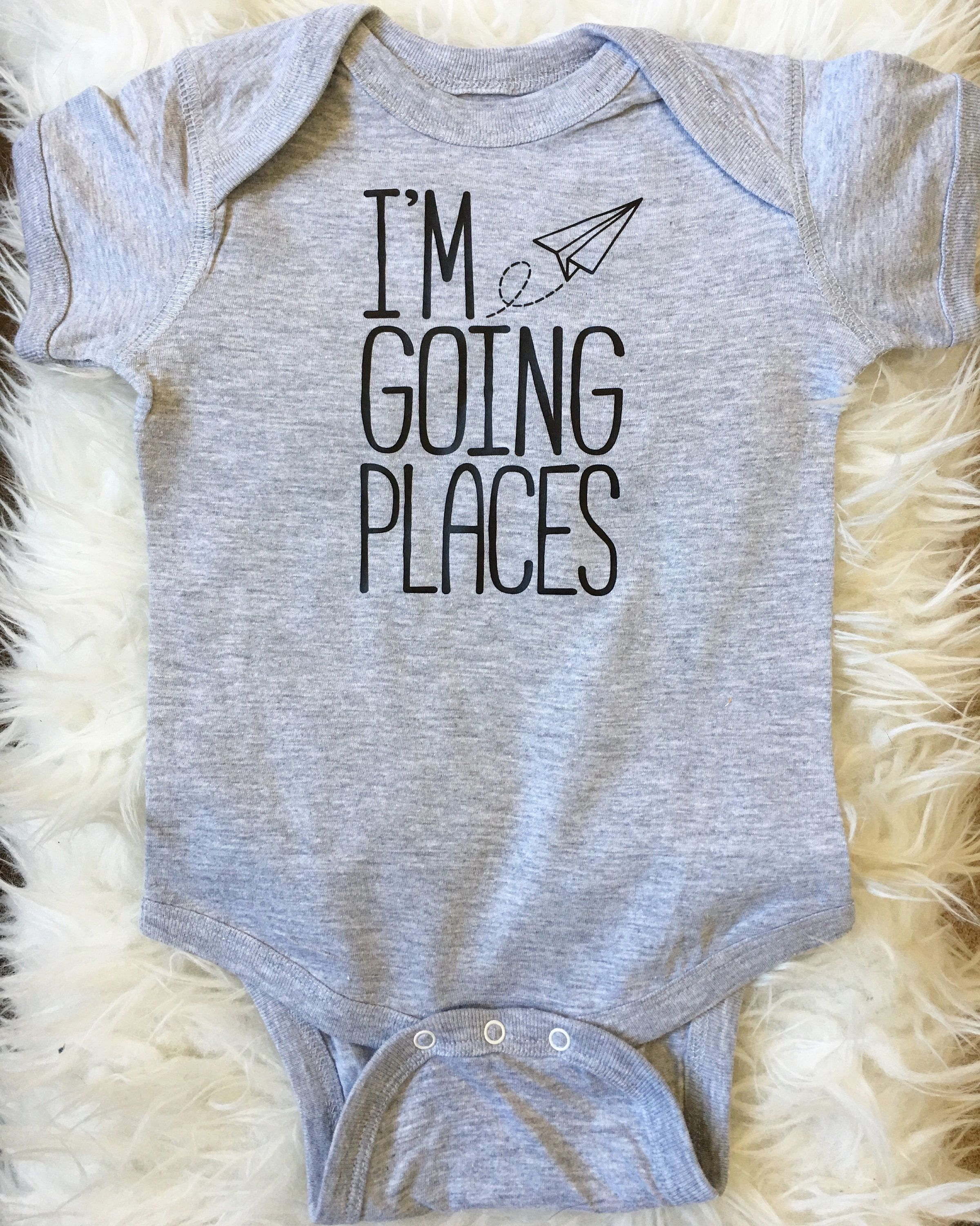 I m Going Places esie or Kid Shirt