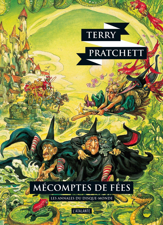 Nouvelle édition ! Mécomptes de fées de Terry Pratchett, Les Annales du Disque-monde (livre 12, octobre 2015) ©Josh Kirby / Leraf