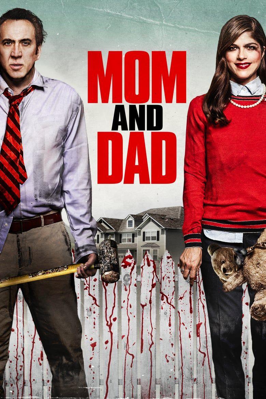 2017 Mozi Mom And Dad Teljes Film Videa Hd Indavideo Magyarul Dad Movie Full Movies Online Free Full Movies