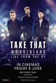 Take That Wonderland Live From The O2 Free Download Movie