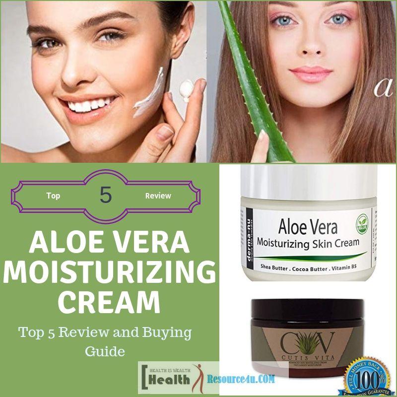 Best Aloe Vera Moisturizing Creams Top 5 Review And Buying Guide Moisturizer Cream Moisturizing Skin Cream Skin Cream