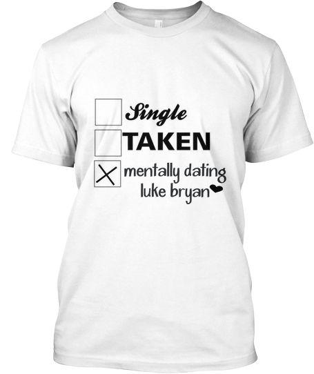Mentally dating luke bryan