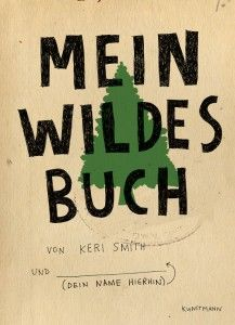 Keri Smith - Mein wildes Buch