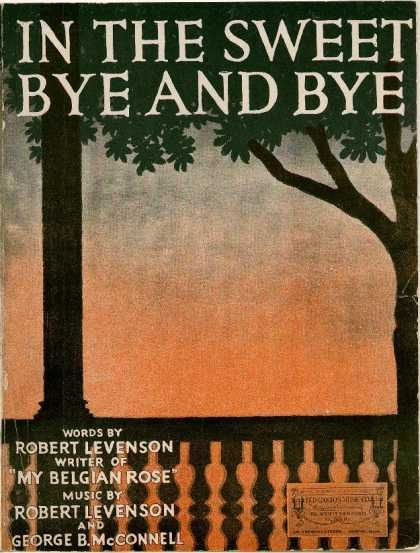 Sheet Music - In the sweet bye and bye- Another song Grandma used to sing and play