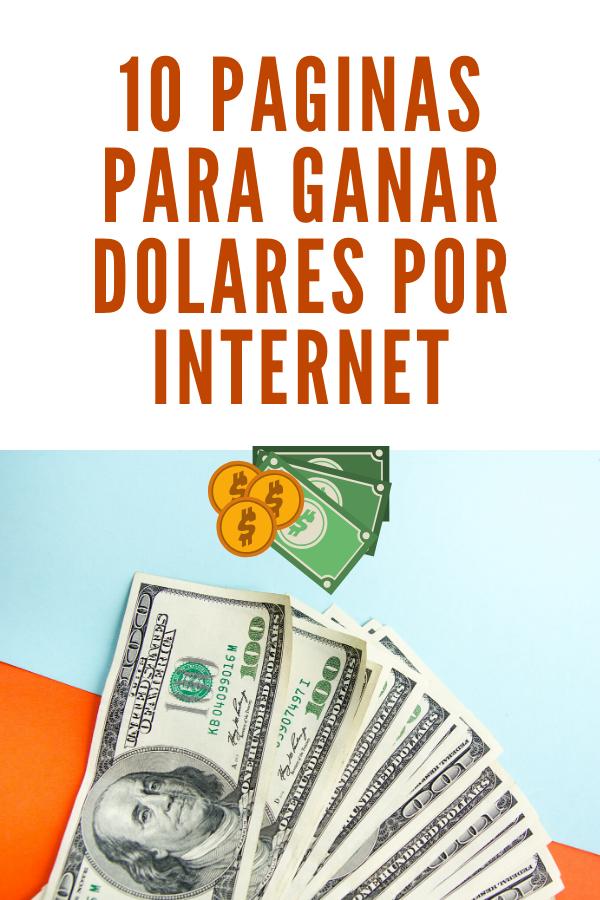 10 Paginas Para Ganar Dolares Por Internet Ganar Dolares Por Internet Negocios Para Ganar Dinero Ganar Dinero Por Internet
