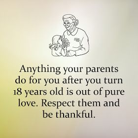 Respect Your Parents And Be Thankful