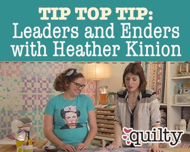 Tip Top Tip: Leaders and Enders with Heather Kinion