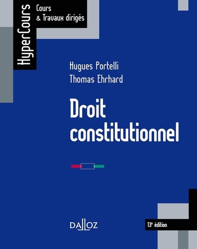 Droit Constitutionnel 13e Edition Hugues Portelli Thomas Ehrhard Telechargement Livre Numerique Cours De Droit