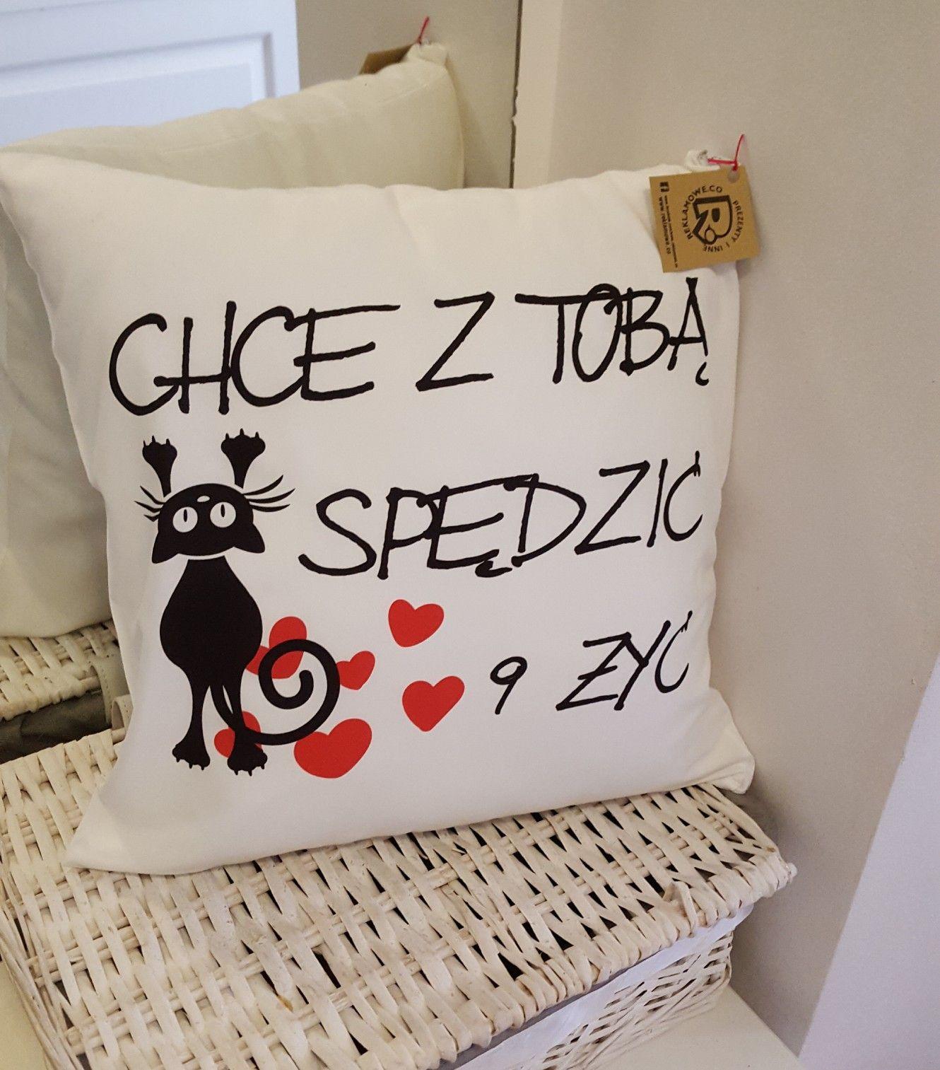 Jak Powiedziec Kocham Cie Poduszka Chce Z Toba Spedzic 9 Zyc Ci W Tym Pomoze Love Kocham Milosc Kot Poduszka Pillow Poduszka Poduszki