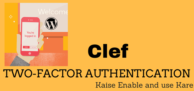 Clef Two Factor Authentication WordPress Me Enable Kare