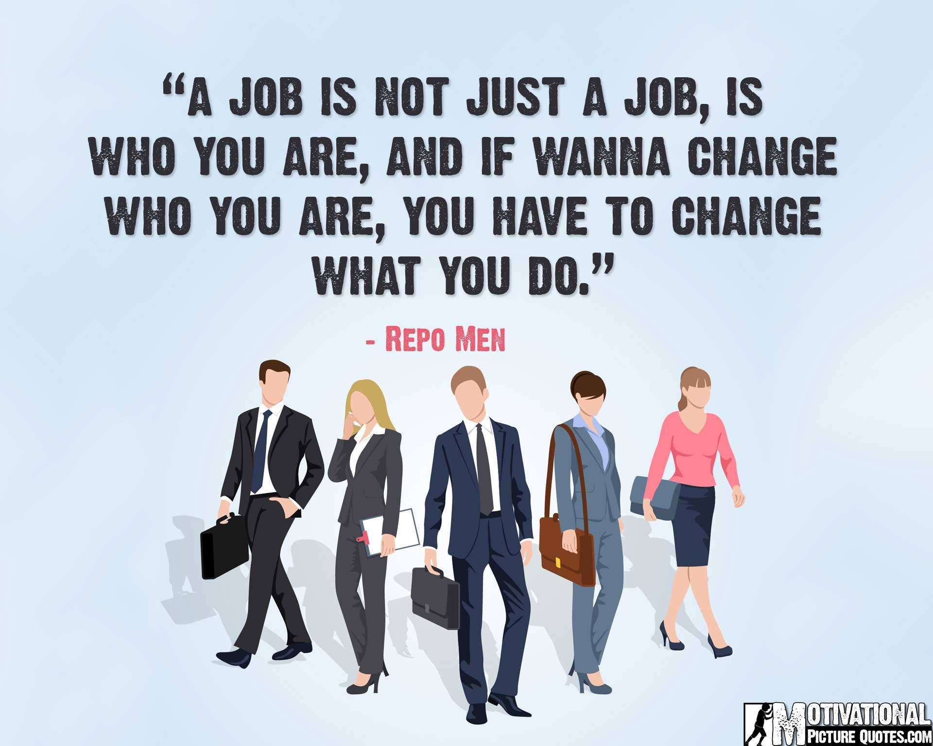 job motivation quotes job quotes images best job satisfaction and motivational quotes images for everyday inspiration in life a collection of famous job motivation quotes for employee
