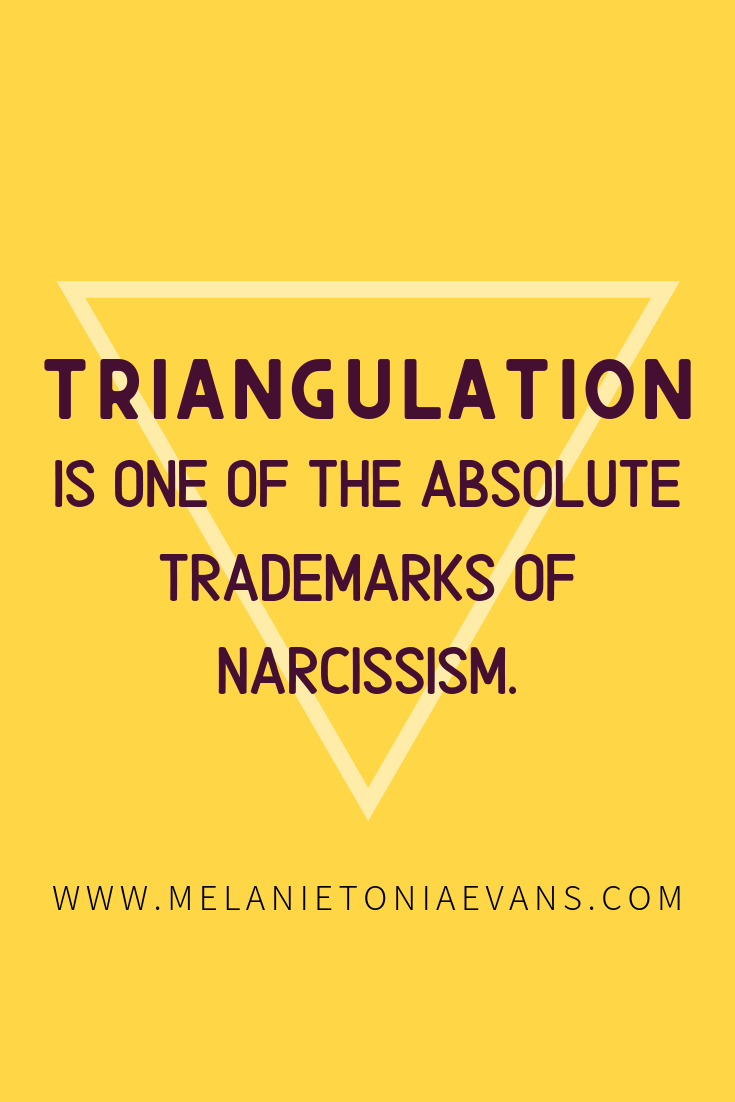 A Deeper Look At Triangulation | Journal quotes | Narcissistic abuse