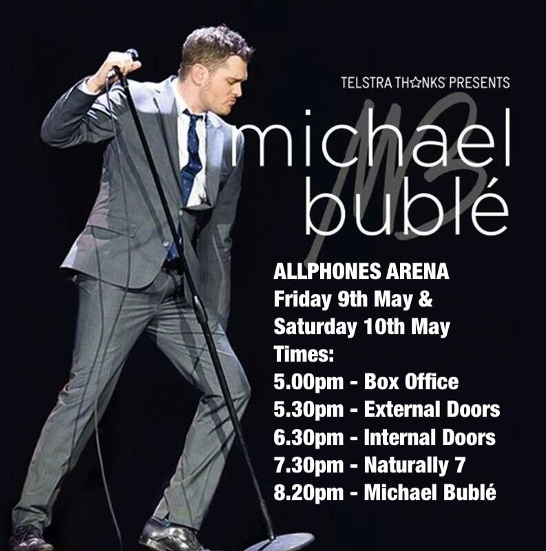 SYDNEY, here are your times for @michaelbuble at @allphonesarena. ENJOY! #MBWorldTour | Veooz