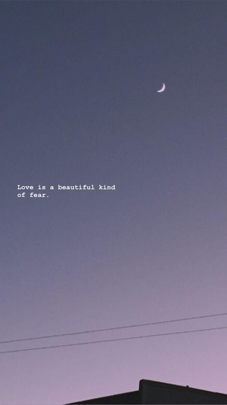 O Amor E Um Lindo Tipo De Medo Wallpaper Quotes Quote